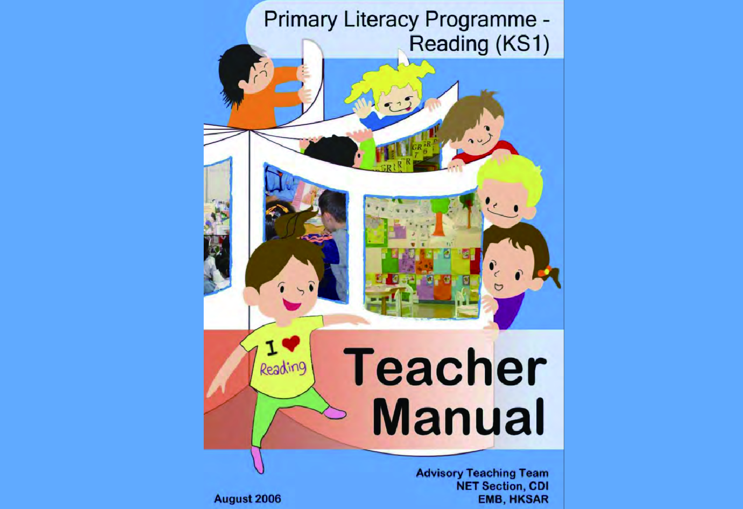 The Primary Literacy Programme – Reading (KS1) Teacher Manual (Versions 2005 & 2006)