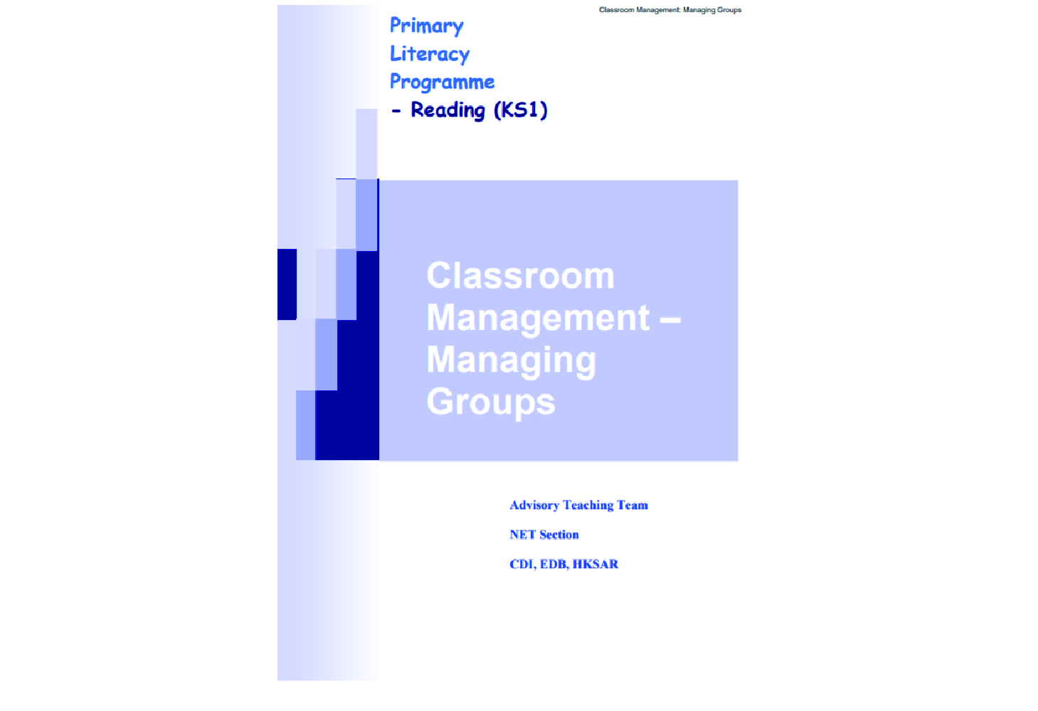 Classroom Management (Group Management Booklet and Activity)