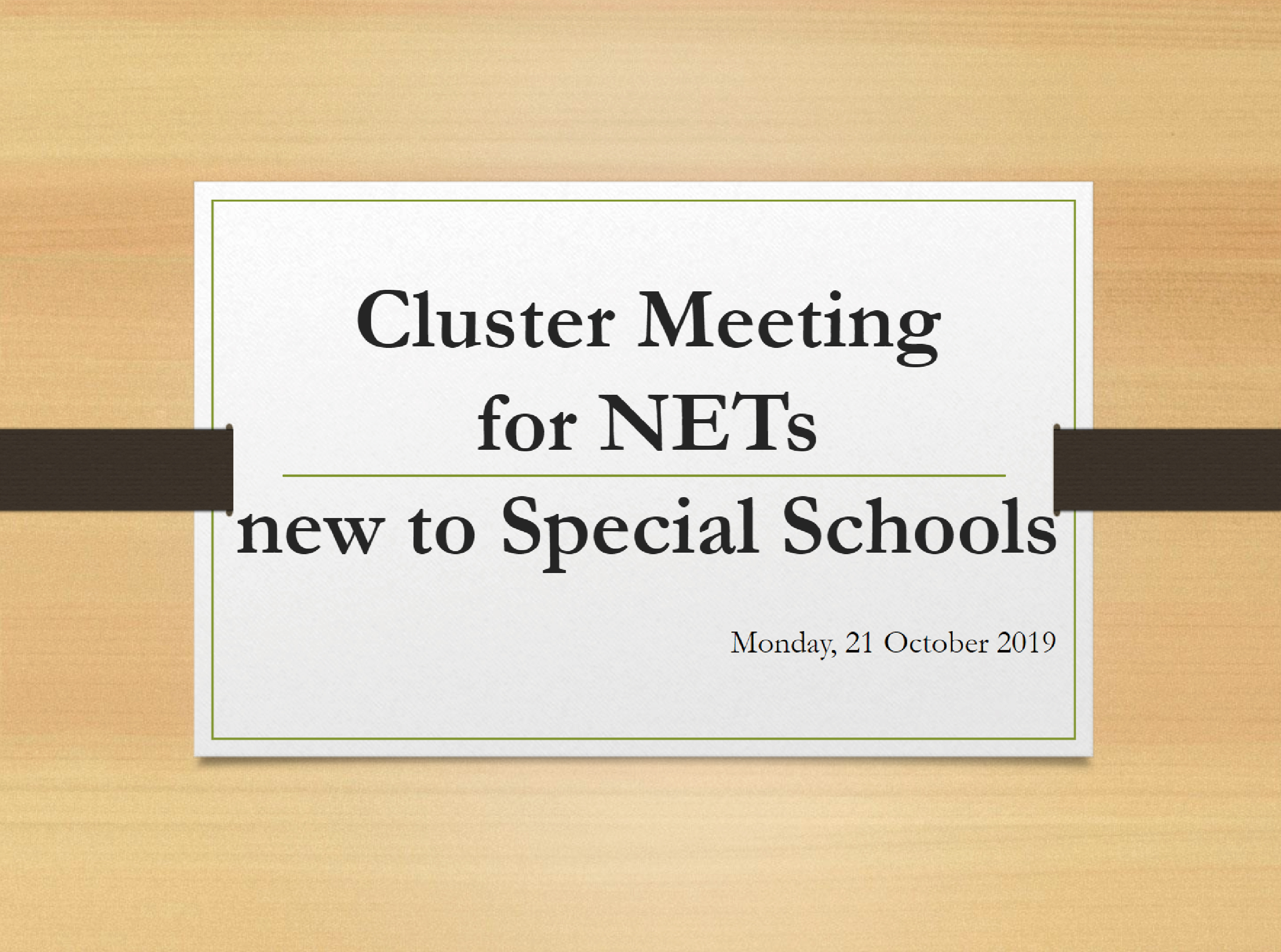 Cluster Meeting for NETs new to Special Schools